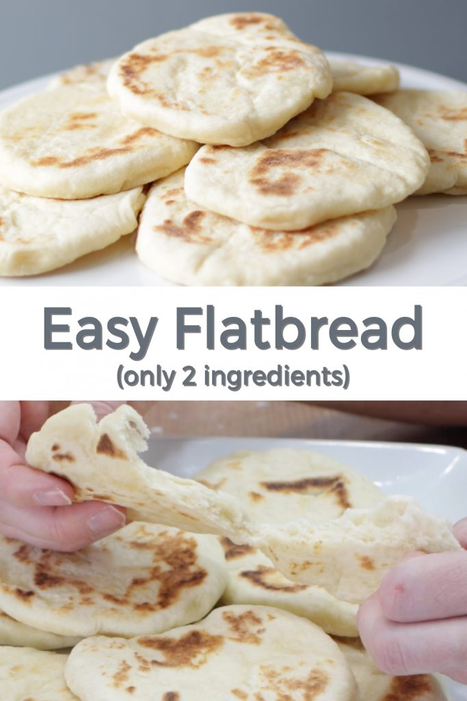 Easy flat bread only 2 ingredients pin for Pinterest