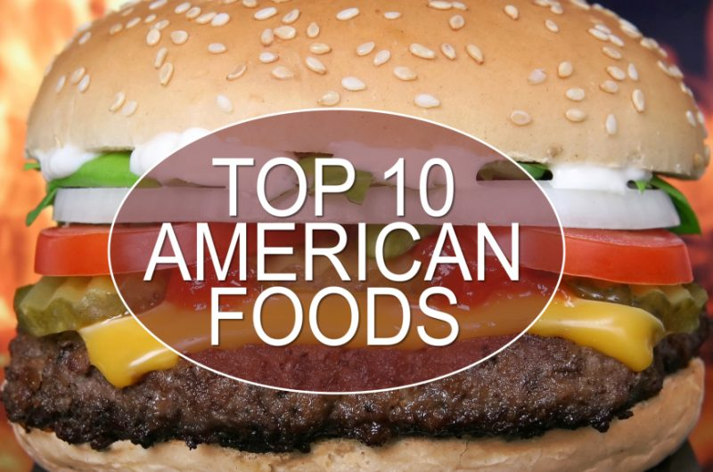 top 10 most popular foods in America